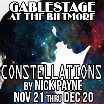 CONSTELLATIONS by Nick Payne @ GableStage | Coral Gables | Florida | United States