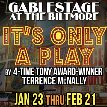 IT'S ONLY A PLAY by Terrence McNally @ GableStage | Coral Gables | Florida | United States