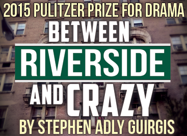 BETWEEN RIVERSIDE AND CRAZY by Stephen Adly Guirgis @ GableStage | Coral Gables | Florida | United States