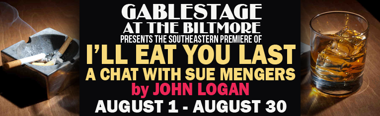 I'LL EAT YOU LAST (A Chat with Sue Mengers) by John Logan @ GableStage | Coral Gables | Florida | United States